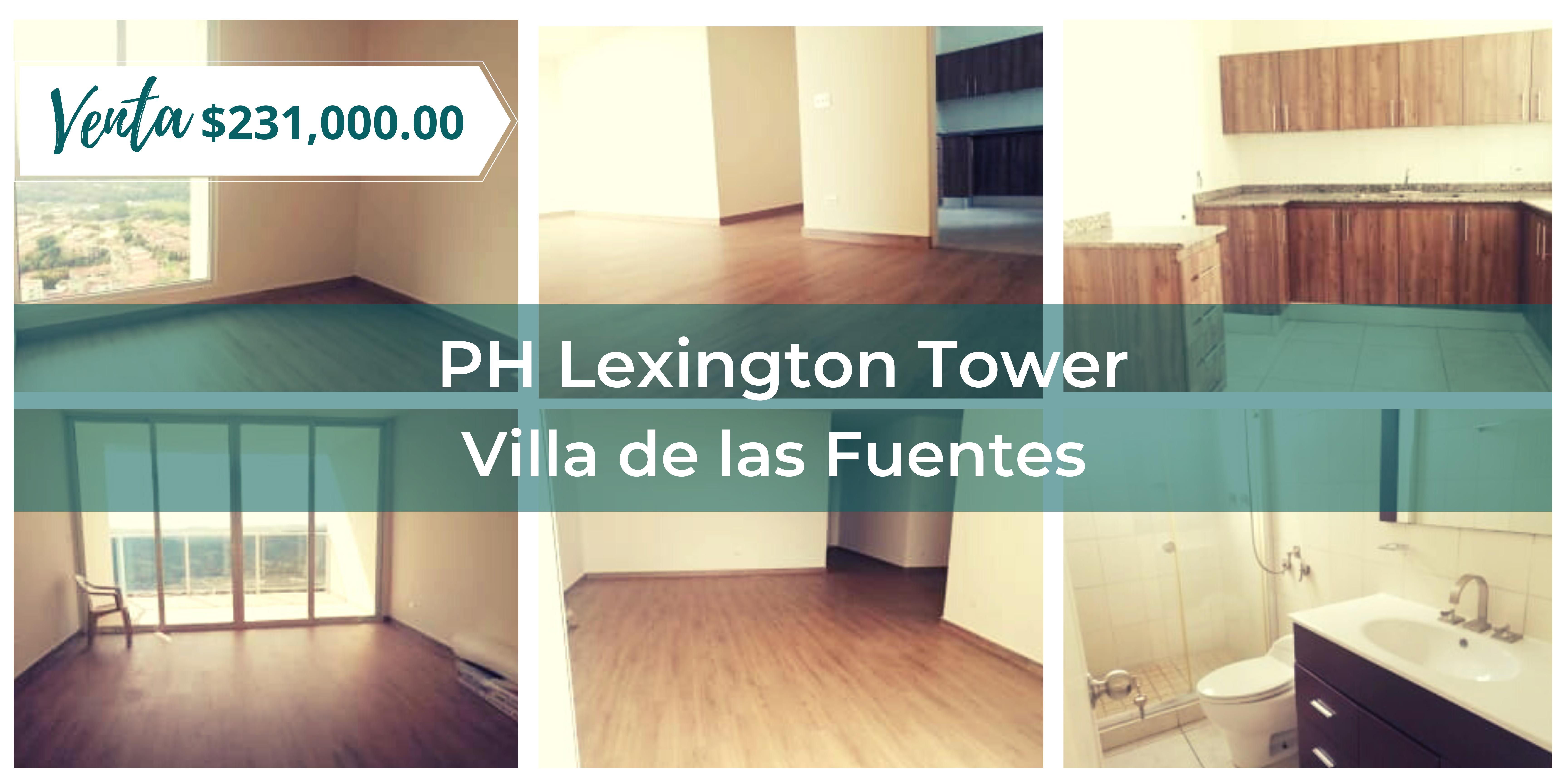 PH LEXINGTON TOWER  Villa de las Fuentes